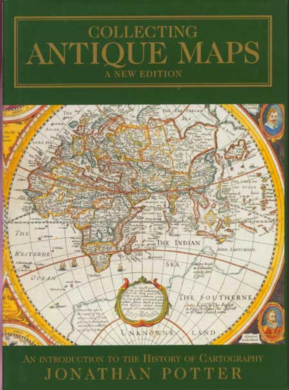 SOLD Collecting Antique Maps: An Introduction to the History of Cartography, A New Edition with Price Guide.